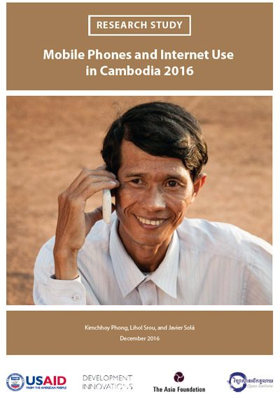 Mobile Phones and Internet Use in Cambodia 2016 cover image