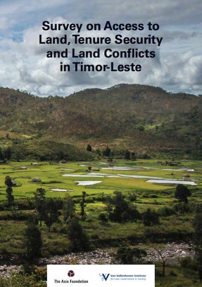 Survey on Access to Land, Tenure Security and Land Conflicts in Timor-Leste cover image