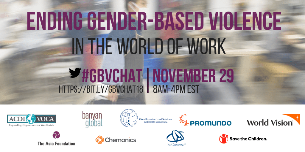 Banner with text: Ending Gender-Based Violence in the World of Work; #GBVChat; November 29; 8AM-4PM EST; bit.ly/GBVChat18