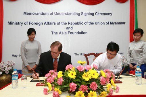Asia Foundation President David D. Arnold and Deputy Minister of Foreign Affairs of the Government of the Republic of the Union of Myanmar H.E. U Zin Yaw sign a memorandum of understanding to advance shared development goals.